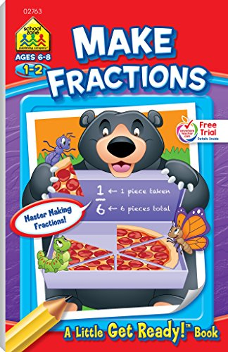 School Zone - Make Fractions Workbook - Ages 6 to 8, 1st Grade, 2nd Grade, Activity Pad, Math, Shapes, Basic Fractions, Problem-Solving, and More (School Zone Little Get Ready!™ Book Series)