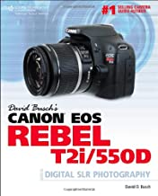 David Busch's Canon EOS Rebel T2i/550D Guide to Digital SLR Photography (David Busch's Digital Photography Guides)
