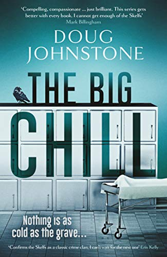 The Big Chill (The Skelfs Book 2) by [Doug Johnstone]