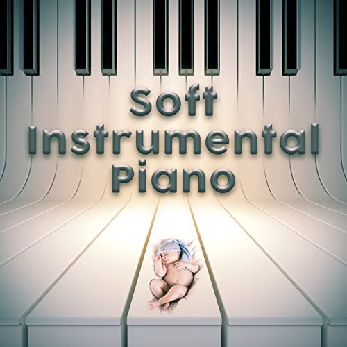 Soft Piano Music & Relaxing Instrumental Music
