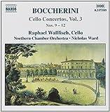 Boccherini: Cello Concertos Vol. 3