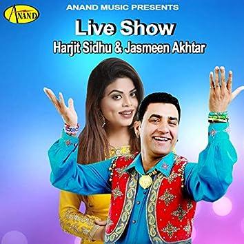 Harjit Sidhu & Jasmeen Akhtar (Live Show) [Live]