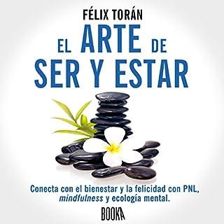 El Arte De Ser Y Estar [The Art of Being and Being] audiobook cover art