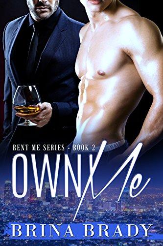 Book: Own Me (Rent Me Series Book 2) by Brina Brady