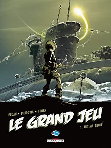 Le Grand Jeu T01: Ultima Thulé