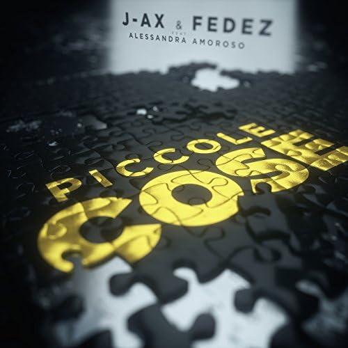 J-AX & Fedez feat. Alessandra Amoroso