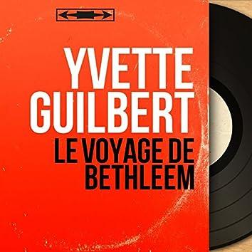 Le voyage de Bethléem (Mono version)