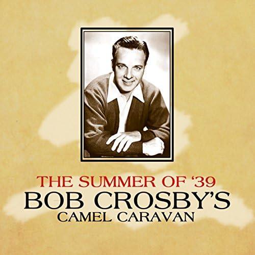Bob Crosby's Camel Caravan