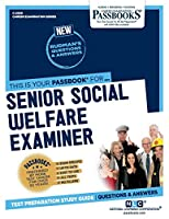 Senior Social Welfare Examiner (Career Examination)