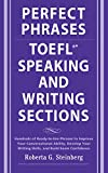 Perfect Phrases for the TOEFL Speaking and Writing Sections (Perfect Phrases Series) (English Edition)