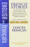 French Stories / Contes Français (A Dual-Language Book) (English and French...