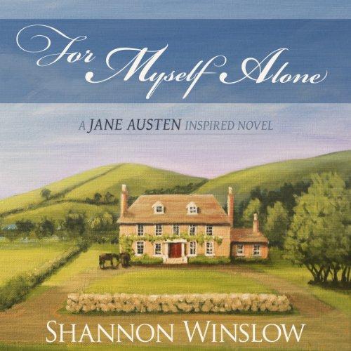 For Myself Alone     A Jane Austen Inspired Novel              De :                                                                                                                                 Shannon Winslow                               Lu par :                                                                                                                                 Beverley A. Crick                      Durée : 9 h et 38 min     Pas de notations     Global 0,0