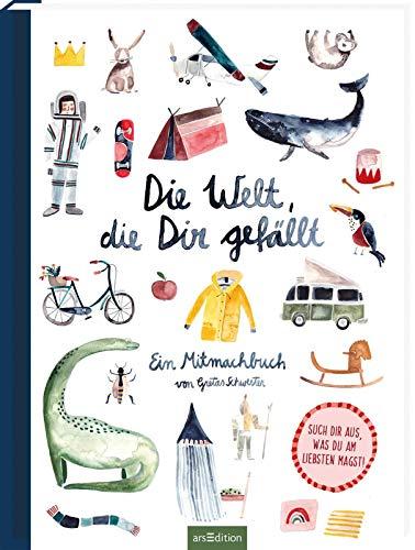 Die Welt, die dir gefällt: Ein Mitmach-Buch von Gretas Schwester