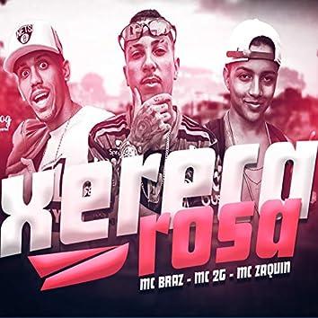 Xereca Rosa (feat. MC Braz & MC Zaquin) (Remixer)