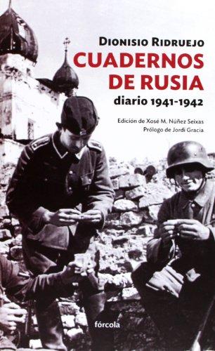 Cuadernos De Rusia. Diario 1941-1942 (Siglo XX)