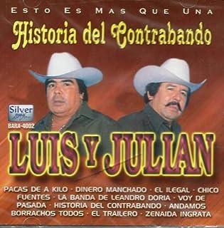 Luis Y Julian Historia De Contrabando