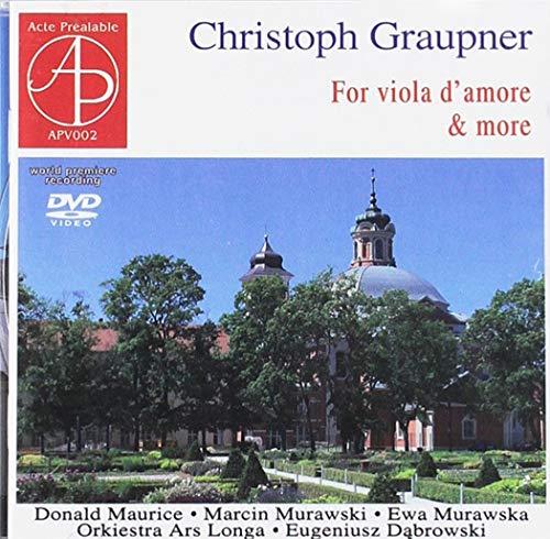 Christoph Graupner : Concertos pour viole d'amour, alto et orchestre. Maurice, Murawski, Murawska, Dabrowski.
