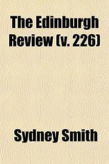 The Edinburgh Review (Volume 226); Or Critical Journal