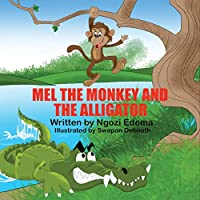 Mel The Monkey And The Alligator