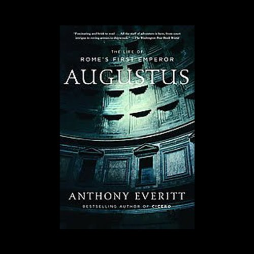 Augustus Audiobook By Anthony Everitt cover art