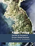Korea Facing: Secrets for Success in Korean Global Business (English Edition)