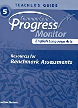 English Language Arts, Common Core Progress Monitor (5th Grade, Teacher's Edition-Resources for Benchmark Assessments)