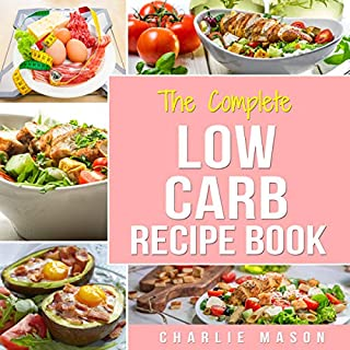 The Complete Low Carb Cookbook audiobook cover art