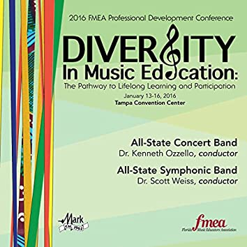 2016 Florida Music Educators Association (FMEA): All-State Concert Band & All-State Symphonic Band [Live]