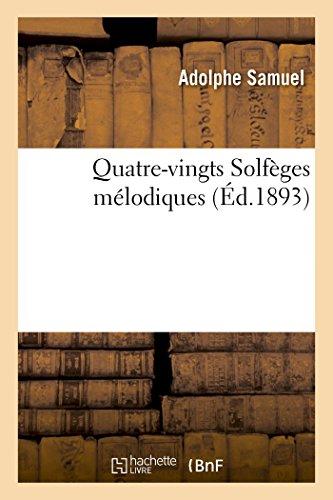 Quatre-vingts Solfèges mélodiques