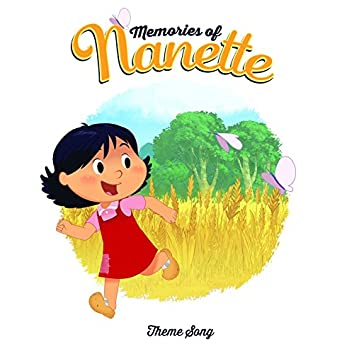 Memories of Nanette (Theme Song)