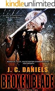 Broken Blade (Colbana Files Series Book 3)