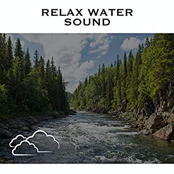 Relax Water Sound