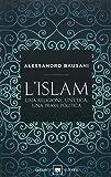 L'Islam. Una religione, un'etica, una prassi politica...