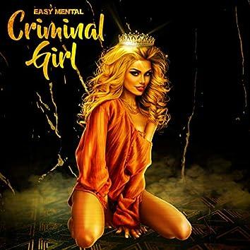 Criminal Girl