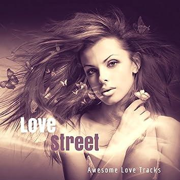 Love Street (Awesome Love Tracks)