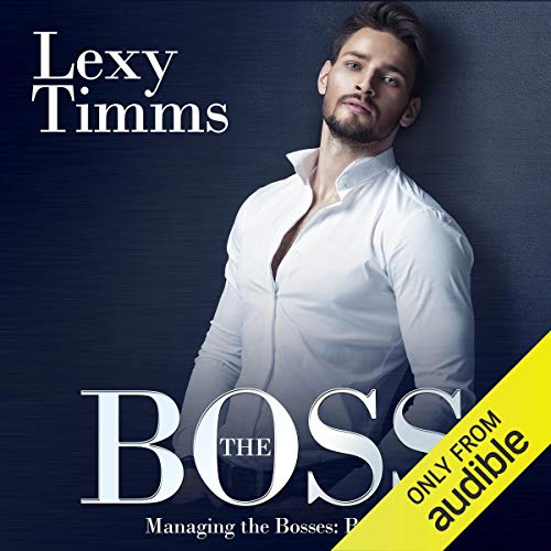 The Boss: Managing the Bosses, Book 1 cover art
