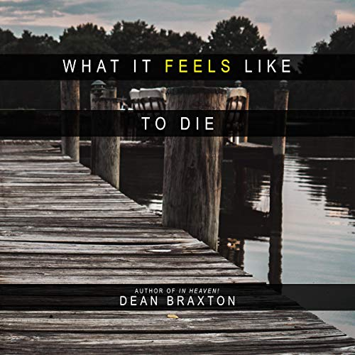 What it Feels Like to Die audiobook cover art