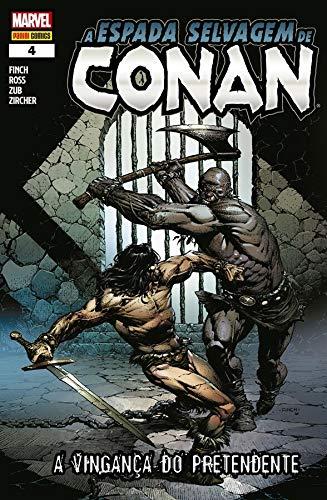 A Espada Selvagem de Conan - 4: A Vingança do Pretendente