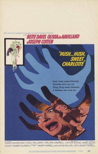 Hush Hush, Sweet Charlotte Poster Movie B 11x17 Bette Davis Olivia de Havilland Joseph Cotten