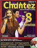 Chantez en 8 Semaines - Méthode de Chant (Inclus 2 CDs)