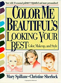 Color Me Beautiful's Looking Your Best: Color, Makeup and Style