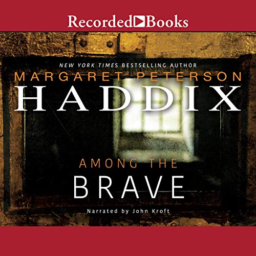 Among the Brave audiobook cover art