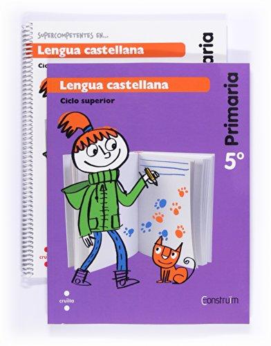 Supercompetentes en... Lengua castellana. 5 Primaria. Construïm. Cuaderno - 9788466134804