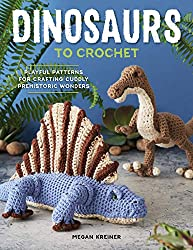 4. Dinosaurs to Crochet: Playful Patterns for Crafting Cuddly Prehistoric Wonders