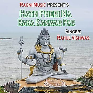 Hath Pheri Na Baba Kanwar Par