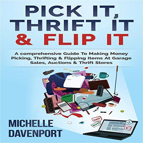 Pick It, Thrift It & Flip It audiobook cover art