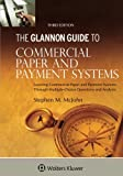 Image of The Glannon Guide to Commercial and Paper Payment Systems: Learning Commercial and Paper Payment Systems Through Multiple-Choice Questions and Analysis (Glannon Guides)