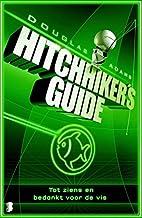 Tot ziens en bedankt voor de vis (Hitchhiker's guide Book 4)