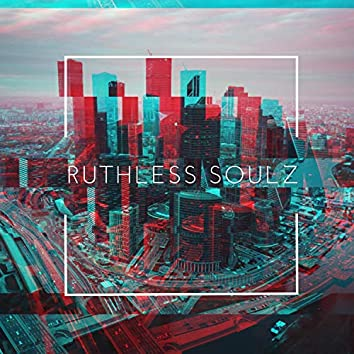 Ruthless Soulz (feat. Morio DeMello)