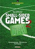Small-sided games. Programmazione, metodologia, esercitazioni (Vol. 2)